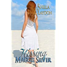 Kissing Maggie Silver