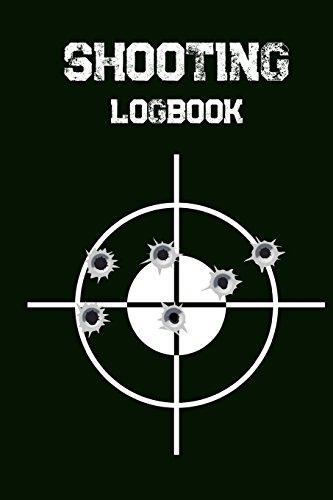 Shooting Logbook: Target,Handloading Logbook,Range Shooting Book,Target Diagrams,Shooting data,Sport Shooting Record Logbook,Notebook Journal Blank Shooters Log: Volume 1