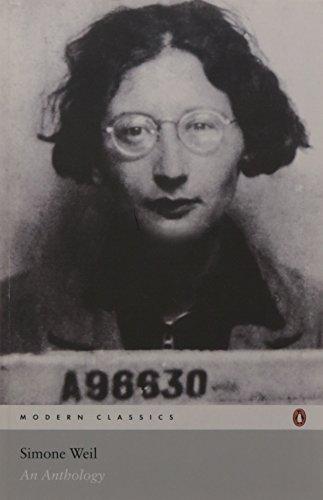 Modern Classics Simone Weil an Anthology (Penguin Modern Classics) by Simone Weil (2005-11-29)