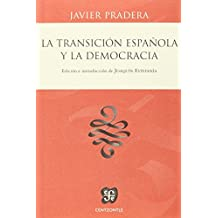 LA TRANSICIÓN  ESPAÑOLA Y LA DEMOCRACIA (Centzontle)