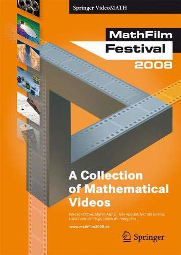 MathFilm Festival 2008: A Collection of Mathematical Videos (Springer VideoMATH)