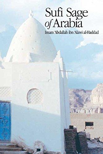 [Sufi Sage of Arabia: Imam Abdallah Al-Haddad] (By: Mostafa Al-Badawi) [published: May, 2005]