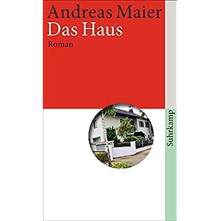 Das Haus: Roman (suhrkamp taschenbuch)