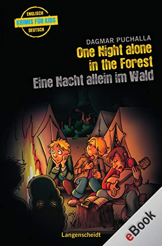 One Night Alone in the Forest - Eine Nacht allein im Wald (Krimis für Kids)
