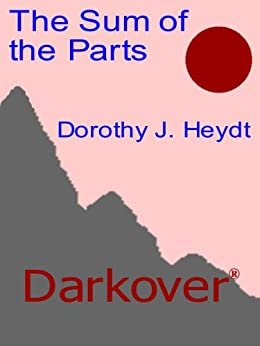 The Sum of the Parts (Darkover) by [Heydt, Dorothy J.]