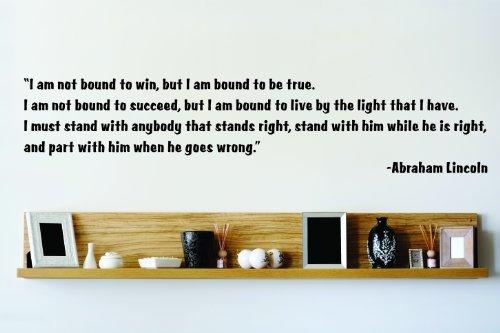 h Bin Nicht verpflichtet, zu Win-Abraham Lincoln-inspirierendes Zitat-Wandsticker Zitat-Aufkleber Aufkleber-15x 76,2cm-Star 126-Schwarz ()