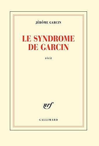 Le syndrome de Garcin
