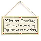 Without You, I'm Nothing with You, I'm Something Together, We're Everything Romantic Gift Love Heart Frame Retro Vintage Wood Sign Coffee House Business Dining Room Pub 12.5 cm x 25 cm
