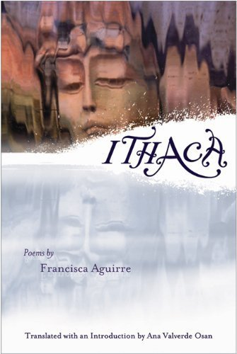 Ithaca (Lannan Translations Selection) by Francisca Aguirre (2004-11-01)
