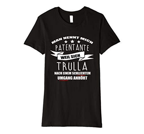 Damen Man nennt mich Patentante I Shirt Patin zur Taufe