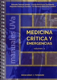 Medicina crítica y emergencias (2Vols.) por Cecilia Bartolomé Bartolomé