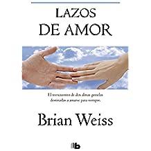Lazos de amor (B DE BOLSILLO)