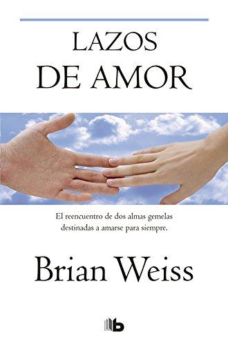 Lazos de amor par Brian Leslie Weiss
