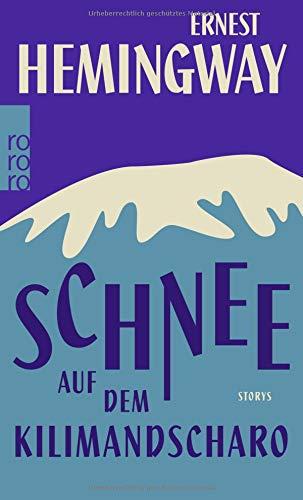 Buchseite und Rezensionen zu 'Schnee auf dem Kilimandscharo' von Ernest Hemingway