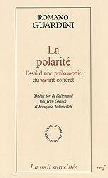 La polarité : Essai d'une philosophie du vivant concret