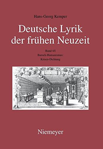 Hans-Georg Kemper: Deutsche Lyrik der frühen Neuzeit: Barock-Humanismus: Krisen-Dichtung
