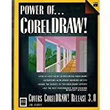 Power of Coreldraw 3.0 by Karney, Jim (1992) Paperback