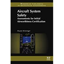 Aircraft System Safety: Assessments for Initial Airworthiness Certification (English Edition)