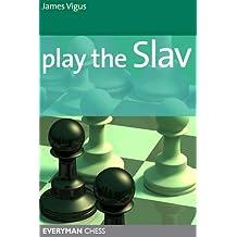Play the Slav (English Edition)