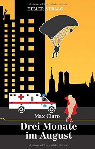 Buchseite und Rezensionen zu 'Drei Monate im August' von Max Claro