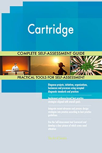 Cartridge All-Inclusive Self-Assessment - More than 710 Success Criteria, Instant Visual Insights, Comprehensive Spreadsheet Dashboard, Auto-Prioritized for Quick Results -