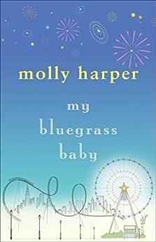 My Bluegrass Baby (Bluegrass Series) von [Harper, Molly]