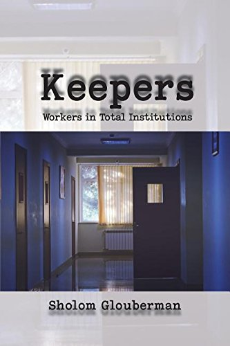 keepers-workers-in-total-institutions