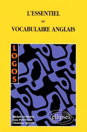 L'Essentiel du vocabulaire anglais par Christine Knott