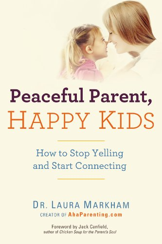 Placid Pater, Gratified Kids: How to Depot Yelling and Start Connecting (The Unexcited Jet-apex Series)