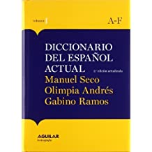 Diccionario del Español Actual (Spanish Edition) by Manuel Seco (2007-01-01)