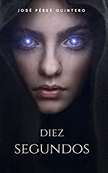 Diez Segundos (Poderes Oscuros nº 1)