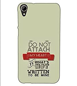 Fuson Designer Back Case Cover for HTC Desire 830 :: HTC Desire 830 Dual Sim (Do Not Attach My Heart)