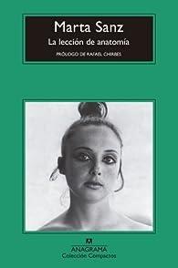 La lección de anatomía par Marta Sanz
