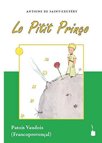 Lo Pitit Prinço, Der kleine Prinz - Vaudois: Der kleine Prinz - Frankoprovenzalisch