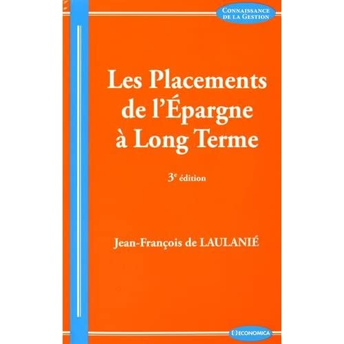 Les Placements de l'Epargne a Long Terme