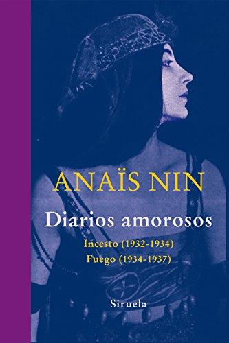 Diarios amorosos (Libros del Tiempo nº 322) por Anaïs Nin