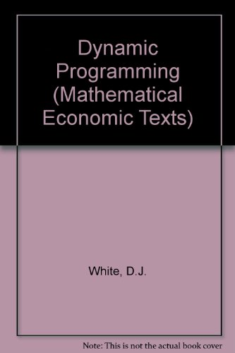 Dynamic Programming (Mathematical Economic Texts)