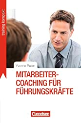 Training kompakt: Mitarbeiter-Coaching für Führungskräfte