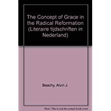 The Concept of Grace in the Radical Reformation