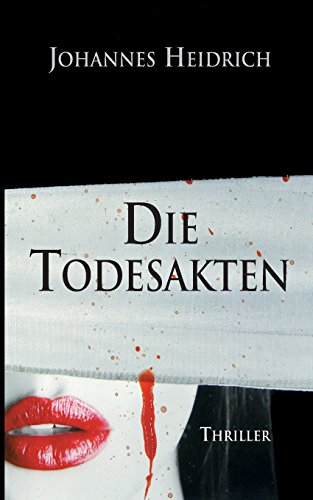 Image of Die Todesakten: The death files