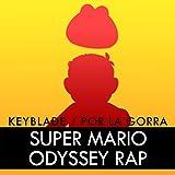 Super Mario Odyssey Rap: por la Gorra