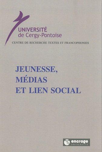 Jeunesse, médias et lien social par Isabelle Boyer