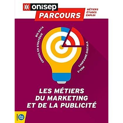 Les métiers du marketing et de la publicité