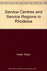 Service Centres and Service Regions in Rhodesia