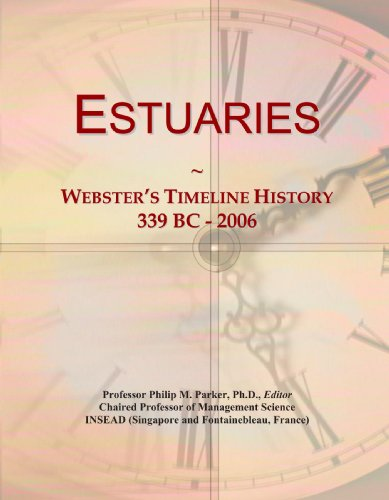 Estuaries: Webster's Timeline History, 339 BC - 2006