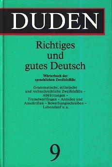Duden Richtiges Und Gutes Deutsch (Duden 9)