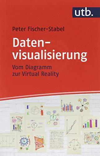 Datenvisualisierung: Vom Diagramm zur Virtual Reality