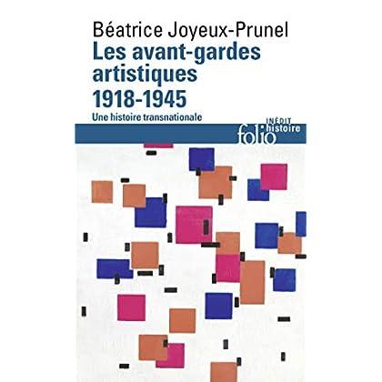 Les avant-gardes artistiques (1918-1945): Une histoire transnationale
