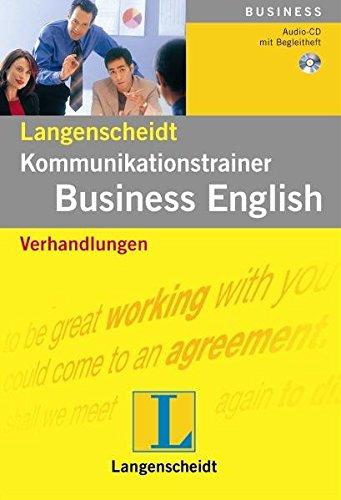 Verhandlungen - Audio-CD mit Begleitheft (Langenscheidt Kommunikationstrainer Business English)