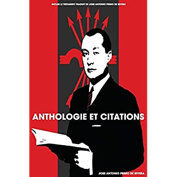 Anthologie et citations de Jose Antonio Primo de Rivera
